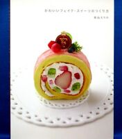 Pretty Fake Sweets /Japanese Handmade Clay Craft Pattern Book