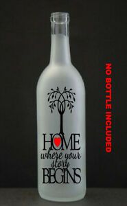 Home where  your story begins Vinyl Wine Bottle Sticker LED Mothers Day Mum