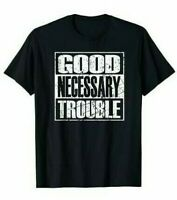 Good Necessary Trouble Retro Vintage Civil Rights Gift T-Shirt