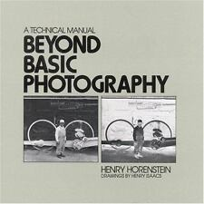 Beyond Basic Photography: A Technical Manual - Good - Horenstein, Henry - Paperb