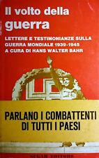 HANS WALTER BAHR IL VOLTO DELLA GUERRA LETTERE E TESTIMONIANZE... SUGAR 1966
