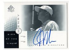 1X JJ J.J. HENRY 2001 SP Authentic #JJ Autograph SIGN Of TIMES Signature GOLF
