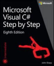 Developer Reference: Microsoft Visual C# Step by Step by John Sharp (2015,...