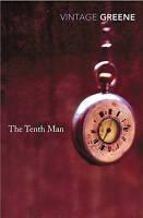 GRAHAM GREENE THE TENTH MAN, PAPERBACK, NEW BOOK