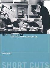 Acceptable, Mise-En-Scene: Film Style and Interpretation, Gibbs, John, Book
