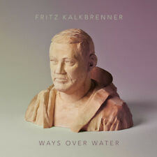 Fritz Kalkbrenner : Ways Over Water CD (2015) ***NEW*** FREE Shipping, Save £s