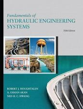 Fundamentals of Hydraulic Engineering Systems (5th Edition) - Hardcover