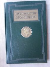 Old Book The Story of Monticello As Told To Thomas Rhodes 1947 GC