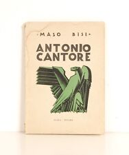 Antonio Cantore, Maso Bisi, 3^ edizione, anni '30. Ist. Geografico De Agostini.