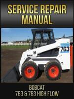 Bobcat 763 & 763 HIGH FLOW Skid Steer Loader Service Repair Manual # 6900091 USB