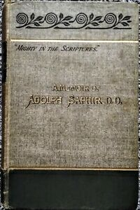 """""""Mighty in the Scriptures"""" A Memoir of Adolph Saphir. D.D. 1893"""