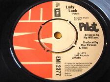 "PILOT - LADY LUCK  7"" VINYL"