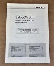 Onkyo TA-RW 311 tape deck ORIGINAL  user manual in ENGLISH Language!