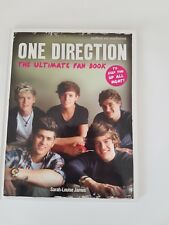 One Direction - The Ultimate Fan Book by James, Sarah-Louise .