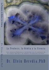 La Teolosis, la Biblia y la Ciencia (2016, Paperback)