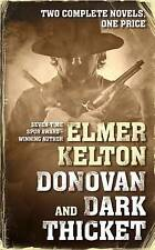 NEW Donovan and Dark Thicket: Two complete novels by Elmer Kelton