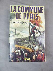 LA COMMUNE DE PARIS (1871). Par William Serman.