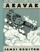 Akavak: An Inuit-Eskimo Legend by James A. Houston - 1990 - First Editon
