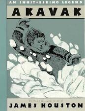 Akavak: An Inuit-Eskimo Legend by James A. Houston - 1990 - First Editon