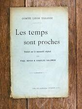 Léon Tolstoï LES TEMPS SONT PROCHES Perrin et Cie 1897 Édition Originale