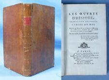 Les Œuvres d'HÉSIODE / Gueffier, etc.  éditeurs / É.O. et seule édition de 1785