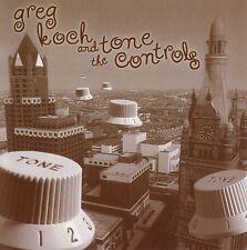 "GREG KOCH & THE TONE CONTROLS: ""SELF-TITLED"" CD (EXCELLENT RETRO GUITAR ROCKER)"