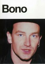 Bono In His Own Words U2-The Band - Ireland - The Albums/Shows/Songwriting 1997