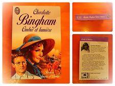 Ombre et lumière. Charlotte Bingham. Roman Amour et Destin Roman J'Ai Lu N° 3493