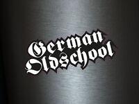 1 x Aufkleber German Oldschool Alte Schule Deutsch Sticker Tuning Autoaufkleber