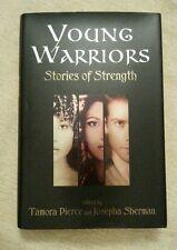 Young Warriors Stories of Strength Tamora Pierce Jo Sherman HCDJ 1st Ed 1st Pr