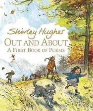 Out and About: A First Book of Poems, Hughes, Shirley, Very Good condition, Book