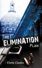 The Elimination Plan by Chris Casko (2012, Paperback)