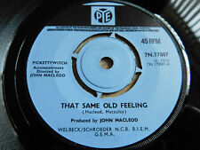 """Pickettywitch That Same Old Feeling 7"""" Single Pye 1970 VG+ Condition.."""