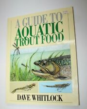 Fishing Book - The Guide to Atlantic Trout Food - Dave Whitlock