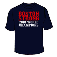 Boston Strong 2018 Champions T-Shirt. Red Sox World Series Championship Gift Fan