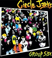 Circle Jerks, The Circle Jerks - Group Sex [New Vinyl]