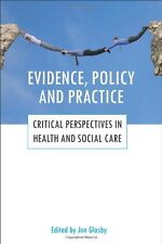 EVIDENCE, POLICY AND PRACTICE __ JON GLASBY __ BRAND NEW _ FREEPOST UK