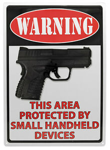 """WARNING""""This Area Protected by Small """" NOVELTY Man Cave Hunting Metal Wall Sign"""