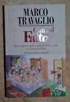 MARCO TRAVAGLIO - COLTI SUL FATTO - ED: GARZANTI - ANNO: 2010  A2