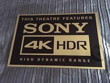 Sony 4K HDR High Dynamic Range Sign