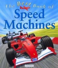 The Best Book Of: The Best Book of Speed Machines by Ian Graham (2002, Hardcove…