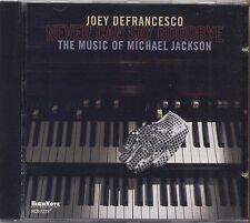 JOEY DEFRANCESCO - Never can say goodbye - The music of Michael Jackson CD 2010