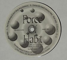 "FORCE OF HABIT the train song / it goes 1 2 3 12"" RECORD ELECTRO BREAKS UNPLAYED"