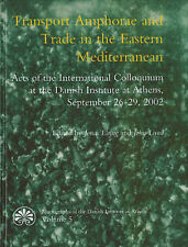 Transport Amphorae and Trade in the Eastern Mediterranean (MONOGRAPHS OF THE DAN