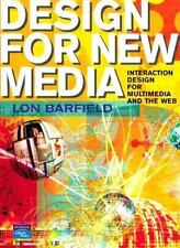 Design for New Media: Interaction Design for Multimedia and the Web-ExLibrary