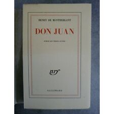 Montherlant Henry de Don Juan  Edition originale Paris Gallimard 1958 Sur papier