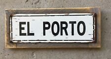 El Porto Segundo Los Angeles Manhattan Beach CA Surf Surfing Vintage Steel Sign