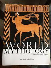 World mythology the illustrated guide Roy Willis
