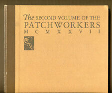 THE SECOND VOLUME OF THE PATCHWORKERS, 1927 1st Ed, #'d - INSCRIBED by La Gatta
