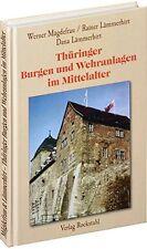 Thüringer Burgen und Wehranlagen im Mittelalter Burganlagen Geschichte Buch NEU